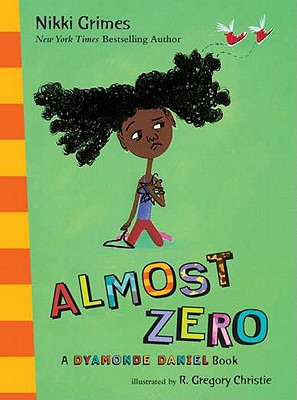 Almost Zero By Grimes, Nikki/ Christie, R. Gregory (ILT)